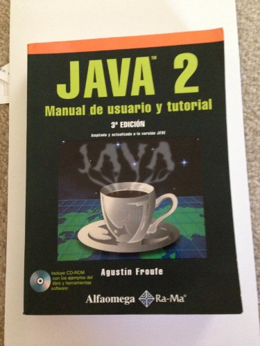 Java 2 Manual de Usuario y Tutorial: Froufe, Agustin