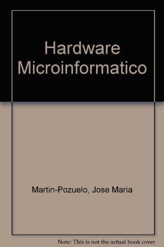 Hardware Microinformático: José María Martín-Pozuelo