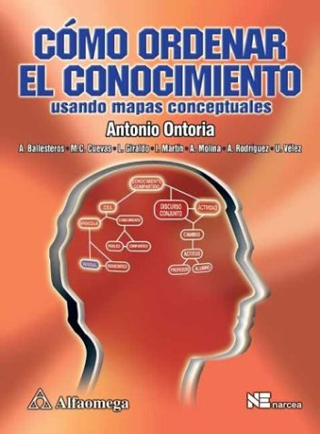 9789701510131: Como Ordenar El Conocimiento/ How to Arrange Knowledge: Usando Mapas Conceptuales / Using Conceptual Maps