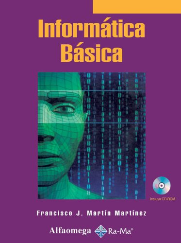 Informatica Basica with CDROM: Martin Martinez, Francisco