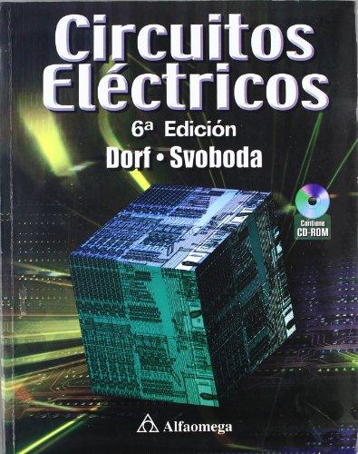 9789701510988: Circuitos Electricos 6 Ed.