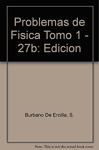 9789701511084: Problemas de Fisica Tomo 1 - 27b: Edicion (Spanish Edition)