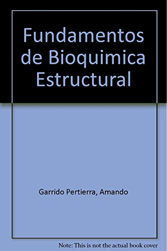 9789701511114: Fundamentos de Bioquimica Estructural