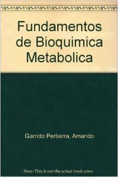 9789701511121: Fundamentos de Bioquimica Metabolica (Spanish Edition)