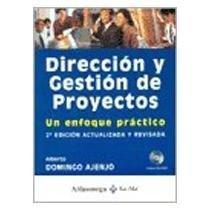 9789701511305: Direccion y Gestion de Proyectos, Un Enfoque Practico (Spanish Edition)