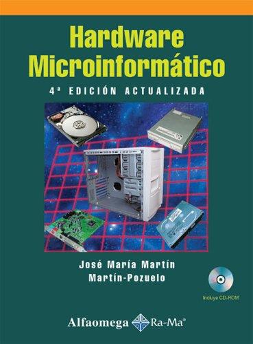 Hardware Microinformatico: Martin-Pozuelo, Jose Maria