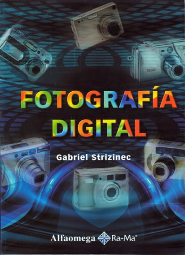 Fotografia Digital (Spanish Edition): Gabriel Strizinec