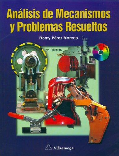 9789701512265: Analises de Mecanismos y Problemas Resueltos, 2. Ed. (Spanish Edition)