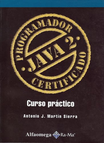 9789701512425: Programador Java 2 - Certificado Curso Practico (Spanish Edition)