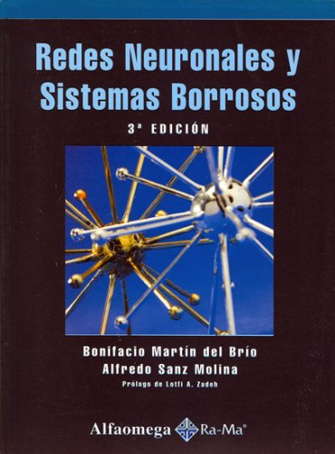 Redes Neuronales y Sistemas Borrosos, 3. Ed.: BRIO, Bonifacio MARTIN