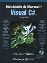 Enciclopedia De Microsoft Visual C#: CEBALLOS FRANCISCO JAVIER