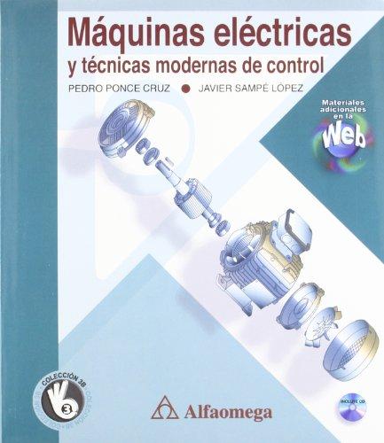 Maquinas Electricas Y Tecnicas Modernas de Control: Pedro PONCE CRUZ