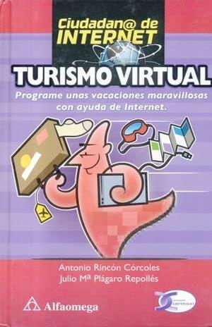 TURISMO VIRTUAL: PROGRAME SUS VACACIONES MARAVILLOSAS CON: ANTONIO, RINCON