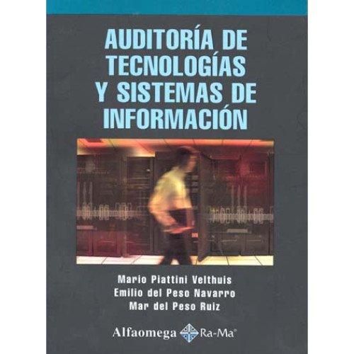 9789701513781: Auditoria de Tecnologia y Sistemas de Informacion (Spanish Edition)