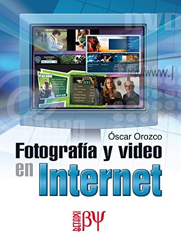 9789701514047: Fotografia y Video en Internet (Spanish Edition)