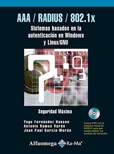9789701514559: AAA / RADIUS / 802.1x, Sist. Basados en la Autenticacion en Windows y Linux/GNU (Spanish Edition)