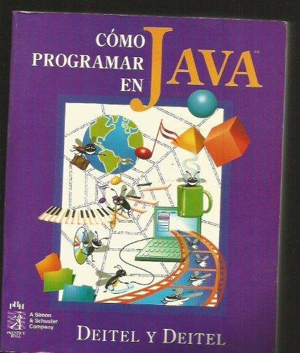 Como Programar En Java (Spanish Edition): Deitel, Harvey M.