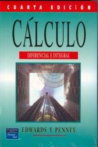 9789701700563: Calculo Diferecnial E Integral - 4 Edicion (Spanish Edition)