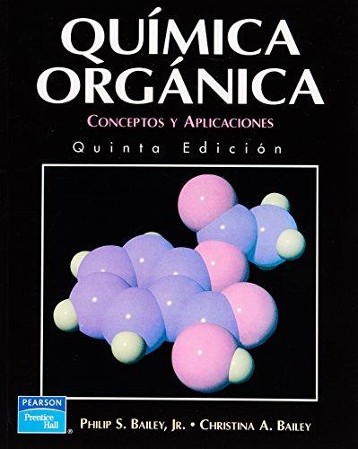 9789701701201: Quimica Organica Conceptos y Aplicaciones (Spanish Edition)