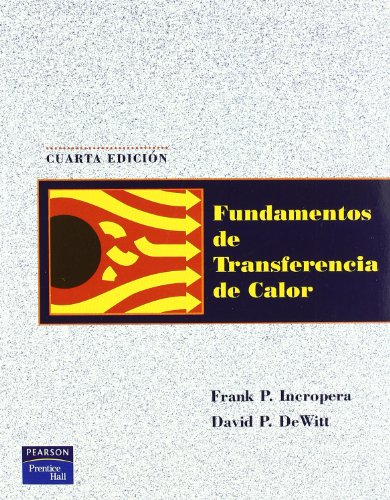 9789701701706: Fundamentos de Trasnferencia de Calor (Spanish Edition)