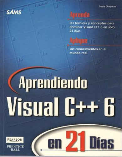 9789701702499: Aprendiendo Visual C++ 6 En 21 Dias