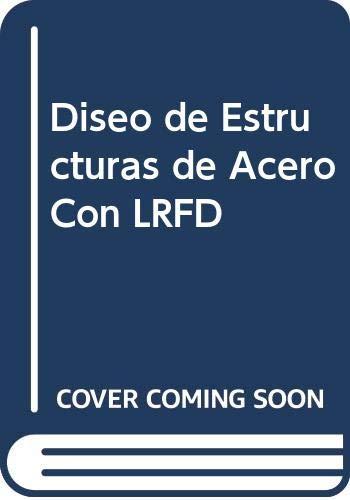 9789701702581: Diseo de Estructuras de Acero Con LRFD