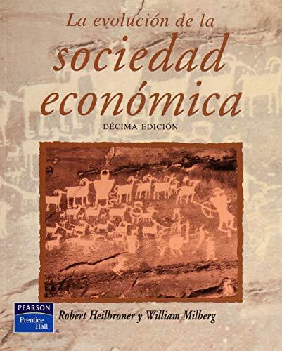 9789701702758: La Evolucion de La Sociedad Economica