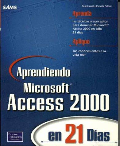 9789701703144: Aprendiendo MS Access 2000 en 21 dias