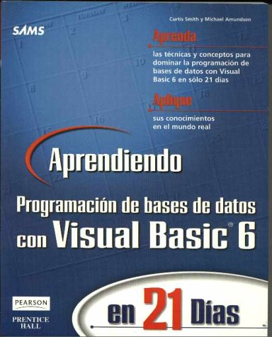 Aprendiendo Prog de base de datos c/Visual Basic 6 en 21 dias (9701703219) by Amundsen, Michael; Smith, Curtis