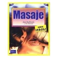 Masaje - Facil! (Spanish Edition) (9701703286) by Budilovsky, Joan
