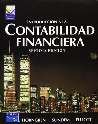 INTRODUCCION A LA CONTABILIDAD FINANCIERA (SEPTIMA EDICION)