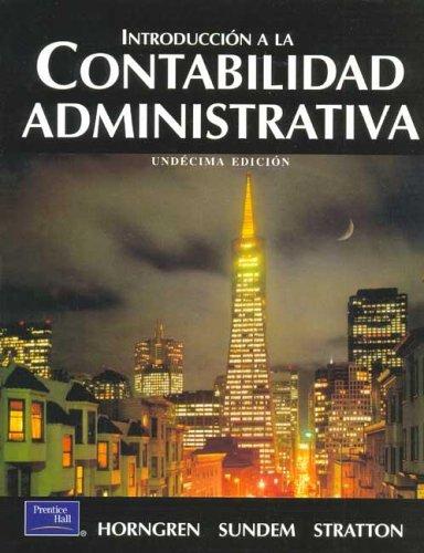 9789701703878: Introduccion a la Contabilidad Administrativa (Spanish Edition)