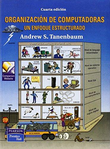 Organizacion de computadoras. un enfoque estructurado un: Tanenbaum, Andrew S.
