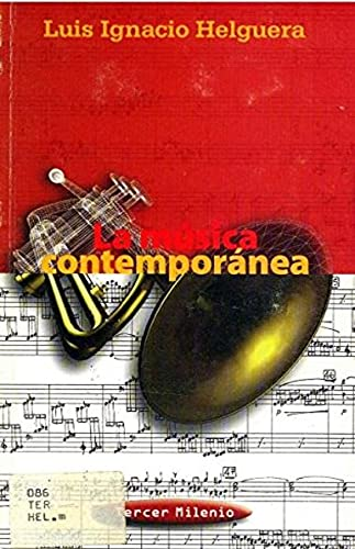MUSICA CONTEMPORANEA, LA: HELGUERA, LUIS IGNACION