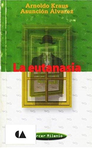 Eutanasia, La (Dgp) (Spanish Edition): Alvarez, Asuncion, Kraus,