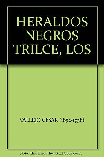9789701809242: HERALDOS NEGROS TRILCE, LOS