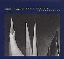 Mariana Yampolsky - Imagen Memoria / Image-Memory (Spanish and English Edition): Elizabeth ...