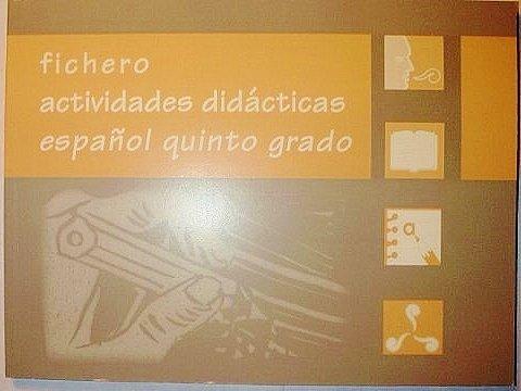 Fichero Actividades Didacticas Espanol Quinto Grado.: Margarita Gomez Palacio