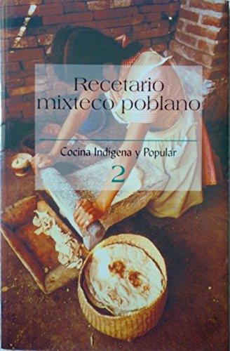 Recetario Mixteco Poblano (Spanish Edition): Vazquez Peralta, Rodrigo