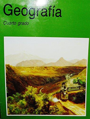 Geografia Cuarto grado: Hugo A. Brown Dalley, Carmen Juarez Gutierrez, Gilberto Rendon Ortiz, Juan ...