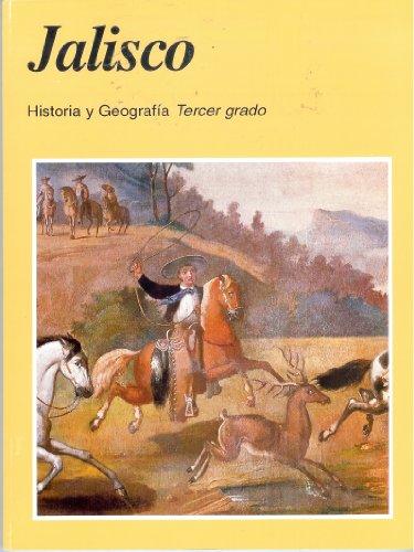 9789701843307: Jalisco Historia y Geografia : Tercer Grado