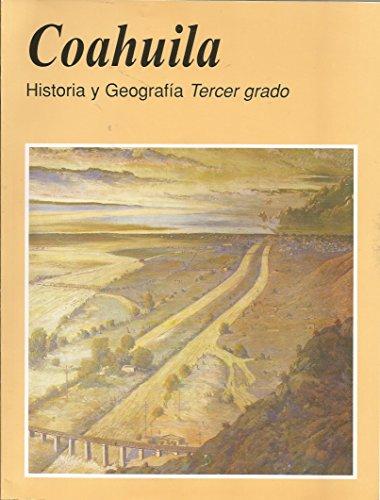 9789701843314: Coahuila: Historia Y Geografia Tercer Grado