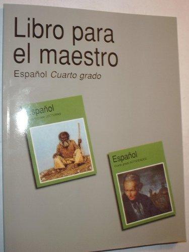9789701847220: Libro para el maestro: Espanol Cuarto grado Lecturas y Actividades