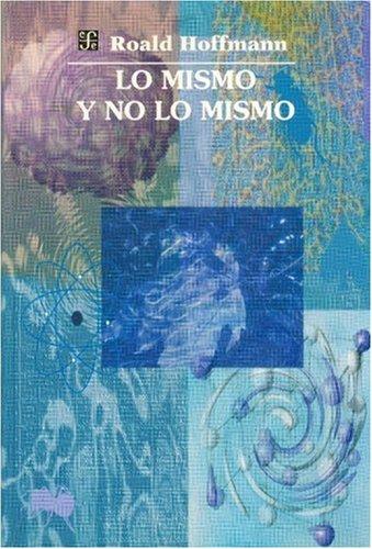 9789701850732: Lo Mismo y No Lo Mismo