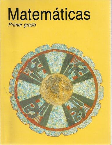 Matematicas Primer Grado: David Francisco Block Sevilla, Alicia Lily Carvajal Juarez