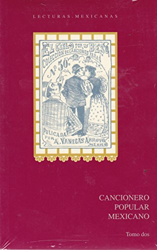 9789701866542: Lecturas mexicanas. Cancionero popular mexicano. Tomo 2 (Spanish Edition)