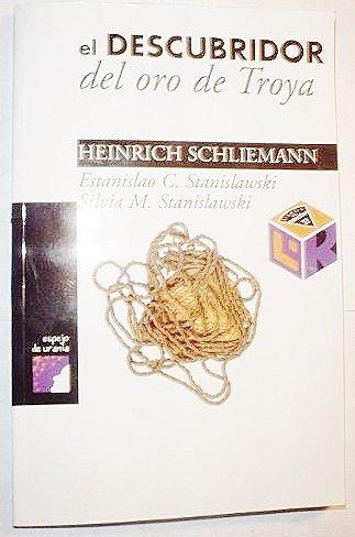 9789701873304: el Descubridor: Del Oro De Troya - Heinrich Schliemann
