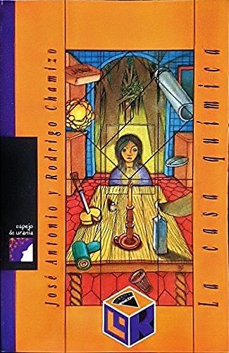 La Casa Quimica: Jose Antonio Chamizo Guerrero, Rodrigo Chamizo Alberro