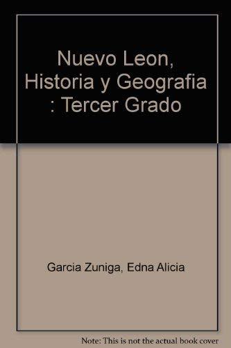 Nuevo Leon, Historia y Geografia : Tercer: Garcia Zuniga, Edna