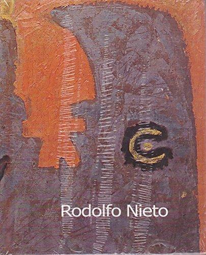 Rodolfo Nieto. Los anos heroicos (Spanish Edition): Blanco, Alberto